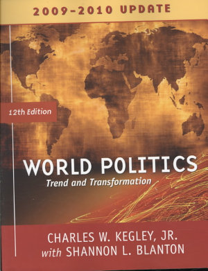 World Politics  Trends and Transformations  2009 2010 Update Edition PDF