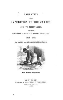 Narrative of an Expedition to the Zambesi and Its Tributaries PDF