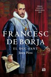 Francesc de Borja: El duc sant