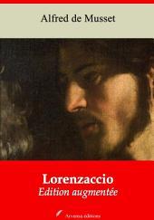 Lorenzaccio: Nouvelle édition augmentée