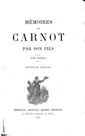 Mémoires sur Carnot: Volume1