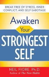 Awaken Your Strongest Self: Edition 2