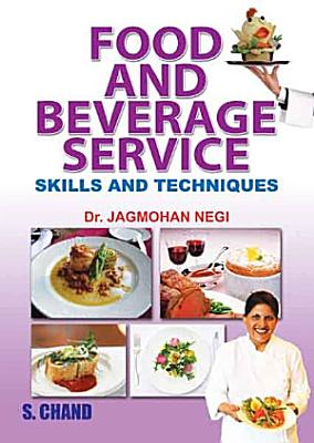 Food and Beverage Service  Skills and Techniques