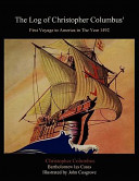 The Log of Christopher Columbus  First Voyage to America in the Year 1492 PDF