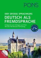 PONS Der gro  e Sprachkurs Deutsch als Fremdsprache PDF