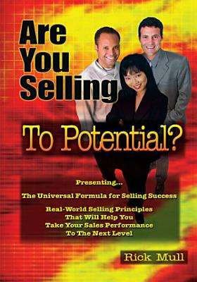 Are You Selling to Your Potential