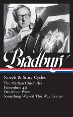 Ray Bradbury  Novels and Story Cycles  LOA  347  PDF