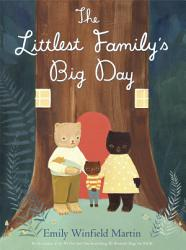 The Littlest Family's Big Day