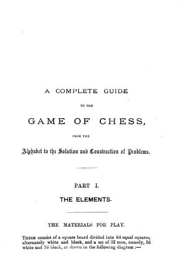 A complete guide to the game of chess PDF