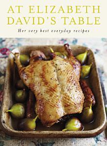At Elizabeth David s Table Book