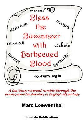 Bless the Buccaneer with Barbecued Blood PDF