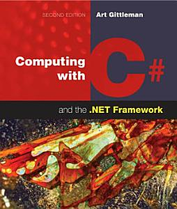 Computing with C  and the  NET Framework PDF