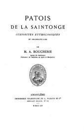 Patois de la Saintonge: Curiosités étymologiques et grammaticales
