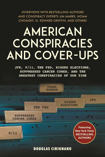 American Conspiracies And Cover Ups