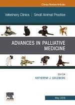 Palliative Medicine and Hospice Care, An Issue of Veterinary Clinics of North America: Small Animal Practice, E-Book