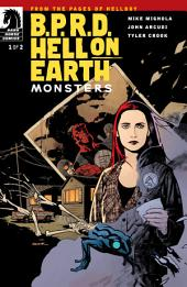 B.P.R.D. Hell on Earth: Monsters #1