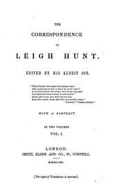 The Correspondence of Leigh Hunt: Volume 1