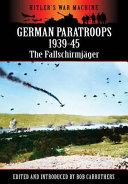 German Paratroops 1939-45