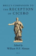 Brill's Companion to the Reception of Cicero
