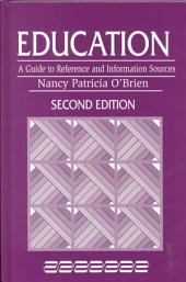 Education: A Guide to Reference and Information Sources