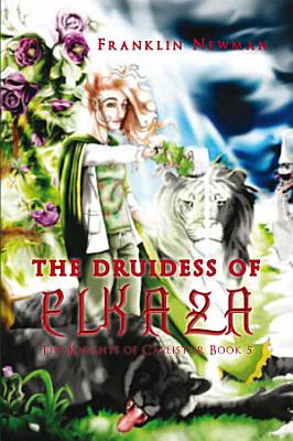 The Druidess of Elkaza