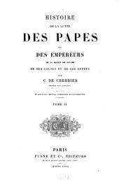 Histoire de la lutte des papes et des empereurs de la maison de Souabe de ses causes et de ses effets: Volume2