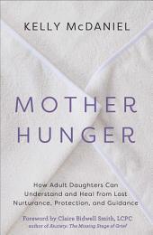 Mother Hunger