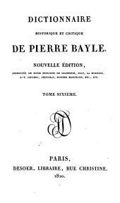 Dictionnaire historique et critique de Pierre Bayle: Volume6