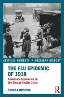The Flu Epidemic of 1918 PDF
