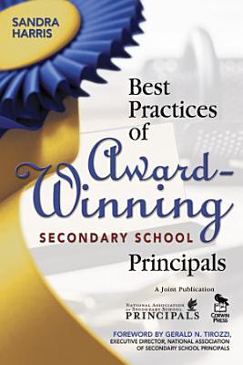 Best Practices of Award Winning Secondary School Principals PDF