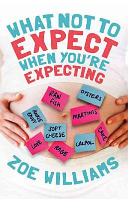 What Not to Expect When You re Expecting