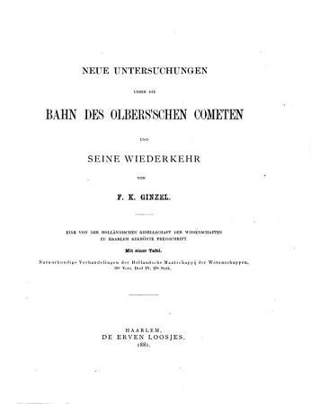Neue Untersuchungen   ber die Bahn des Olbers schen Cometen und seine Wiederkehr PDF