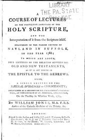 A course of lectures on the figurative language of the Holy Scripture: and the interpretation of it from the Scripture itself