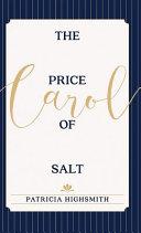 The Price of Salt Or Carol