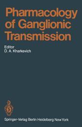 Pharmacology of Ganglionic Transmission