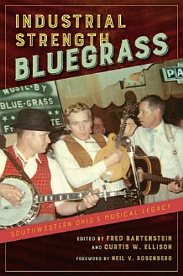 Industrial Strength Bluegrass