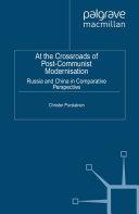 At the Crossroads of Post-Communist Modernisation