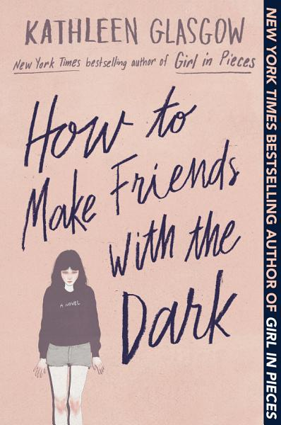 Download How to Make Friends with the Dark Book