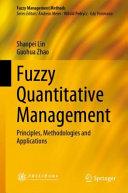Fuzzy Quantitative Management