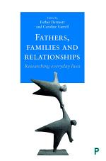 Fathers, Families and Relationships