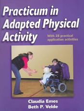 Practicum in Adapted Physical Activity PDF