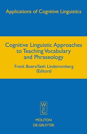 Cognitive Linguistic Approaches to Teaching Vocabulary and Phraseology PDF