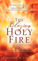 The Blazing Holy Fire PDF