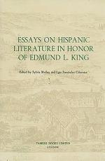 Essays on Hispanic Literature in Honor of Edmund L. King