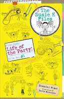 Life of the Party  the Susie K Files 1
