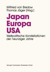 Japan. Europa. USA.: Weltpolitische Konstellationen der 90er Jahre