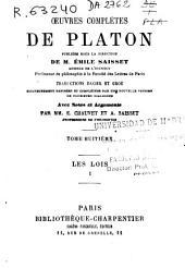 Oeuvres complètes de Platon: Les lois I, Volume8