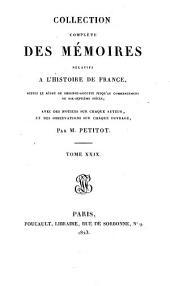 Collection complète des Mémoires relatifs à l'histoire de France: depuis le règne de Philippe-Auguste, jusqu'au commencement du dix-septième siècle, Volumes11à13