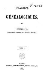 Fragmens généalogiques: Volume1