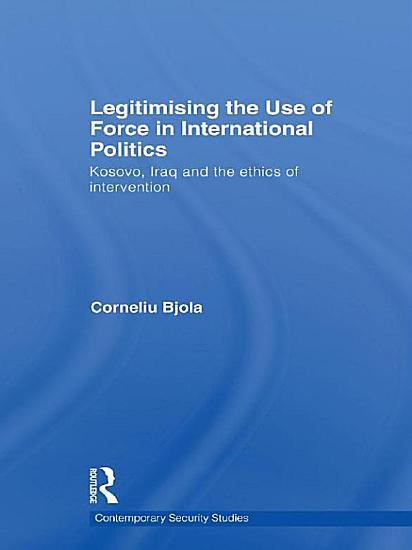 Legitimising the Use of Force in International Politics PDF